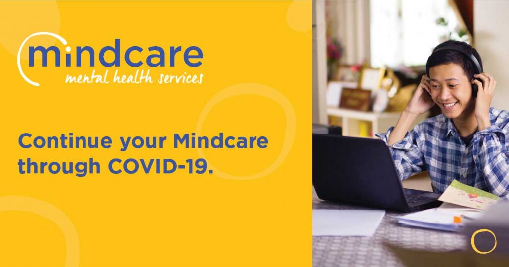Continuing your Mindcare through COVID-19. MindCare